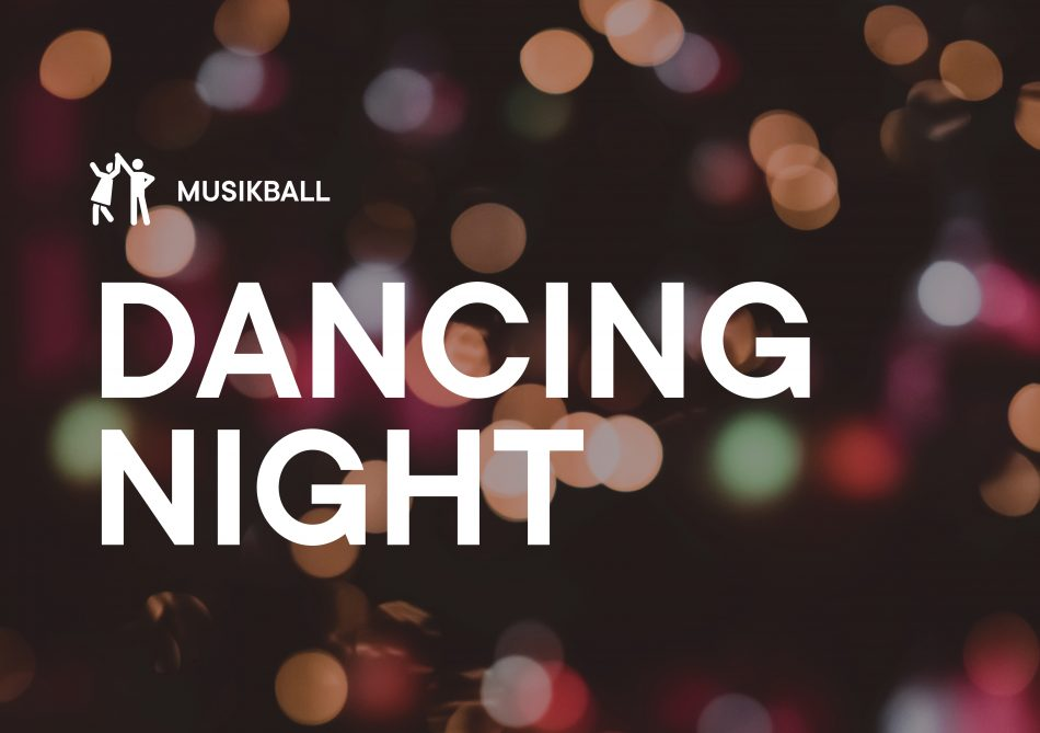 Dancing Night – Musikball 2020